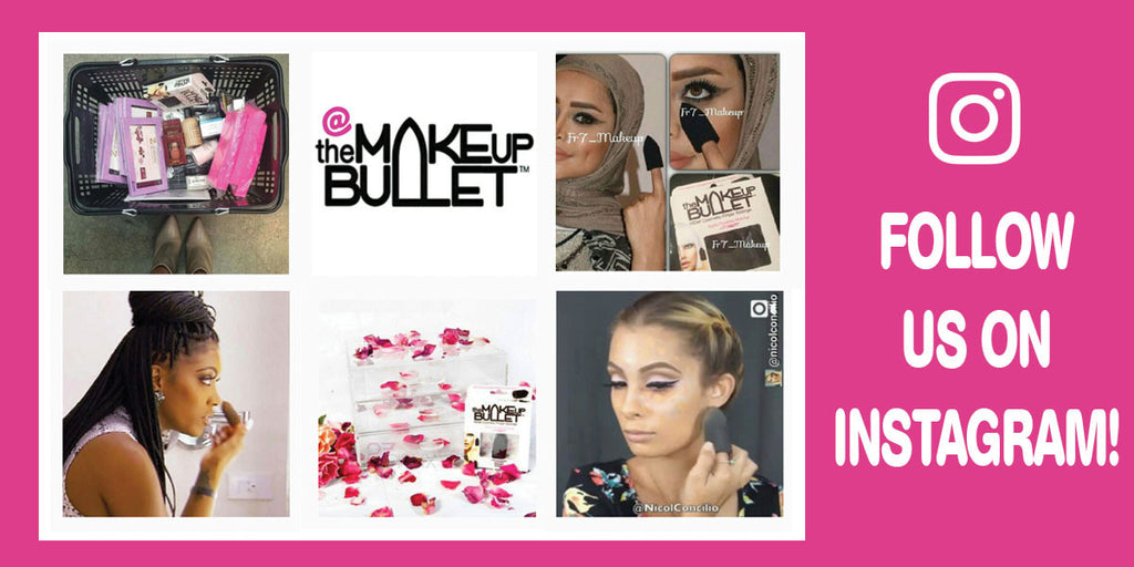 "Follow ""The Makeup Bullet"" on Instagram!"