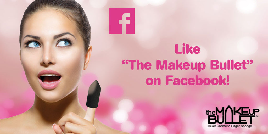 "Like ""The Makeup Bullet"" on Facebook!"
