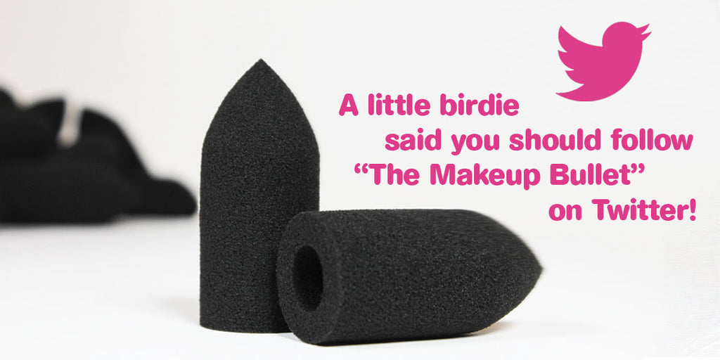 "Follow ""The Makeup Bullet"" on Twitter!"