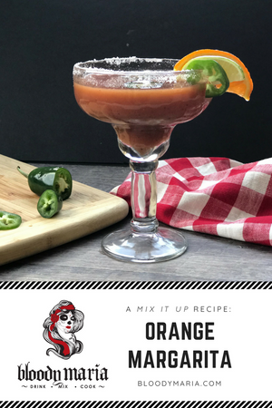 Bloody Maria Orange Margarita