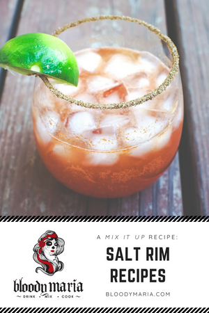 Bloody Maria Salt Rim Recipes