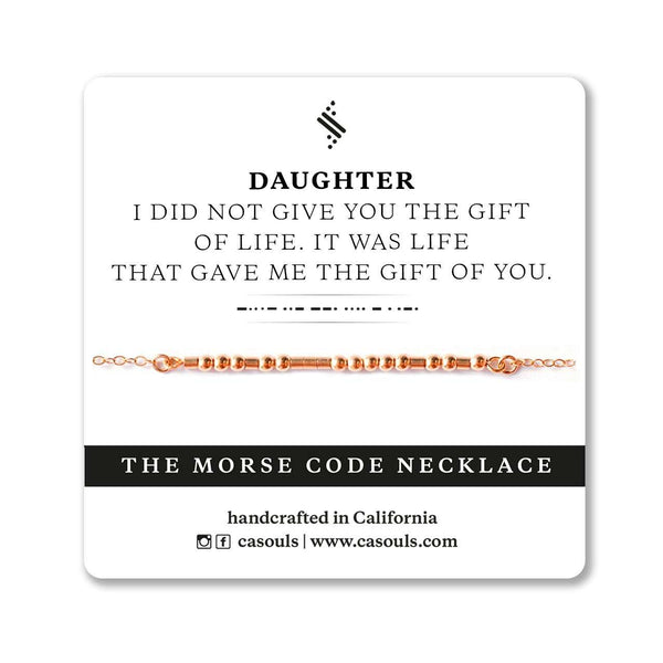 DAUGHTER, THE GIFT OF YOU - MORSE CODE NECKLACE - CA SOULS