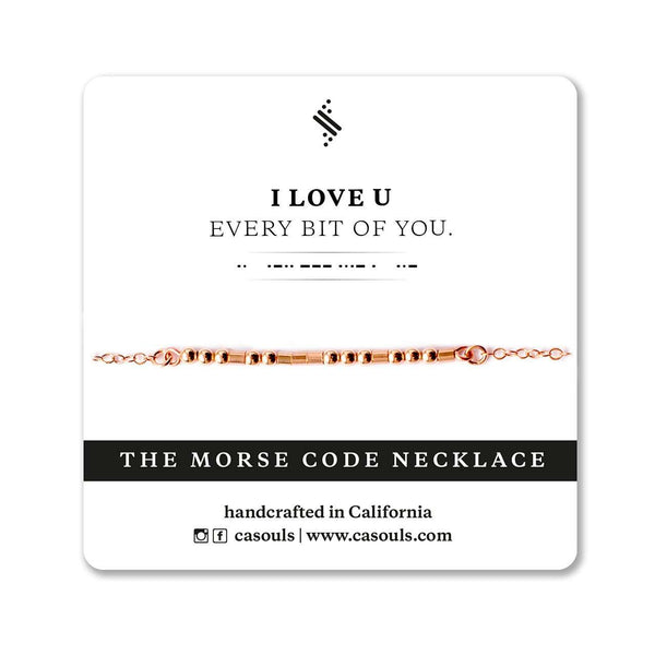 I LOVE U, EVERY BIT OF YOU - MORSE CODE NECKLACE - CA SOULS