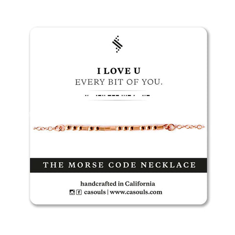I LOVE U, EVERY BIT OF YOU - MORSE CODE NECKLACE
