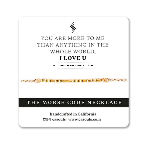 I LOVE U MORE THAN ANYTHING - MORSE CODE NECKLACE