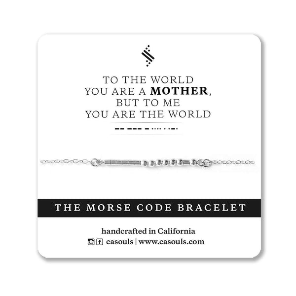 MOTHER & THE WORLD MORSE CODE BRACELET - CA SOULS