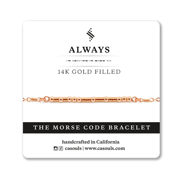 ALWAYS MORSE CODE - SALE - CA SOULS