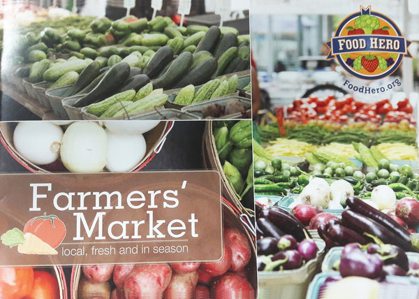 Food Hero Cookbook - Farmers' Markets: Local, Fresh and In Season