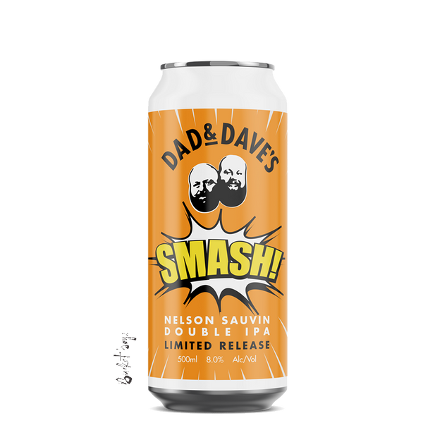 Dad & Dave's Smash Nelson Sauvin Double IPA