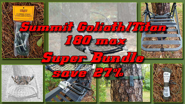 Summit Titan Goliath And 180 Maxtree Stand Complete Trick