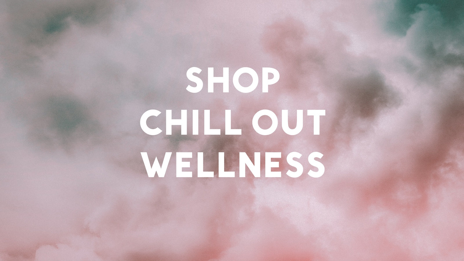 enter chill out wellness