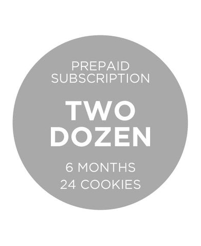 Two Dozen Cookies - Prepaid 6 Months