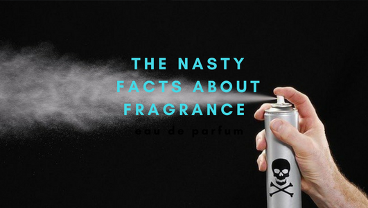 The Nasty Facts About Fragrances