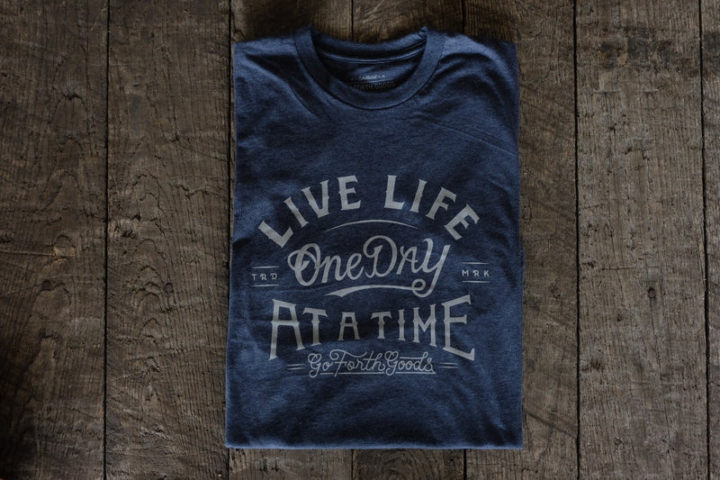LIVE LIFE ONE DAY AT A TIME T-SHIRT