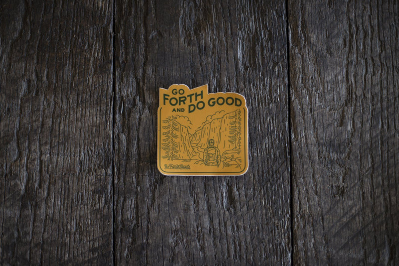 ADVENTURE GO FORTH AND DO GOOD YELLOW STICKER