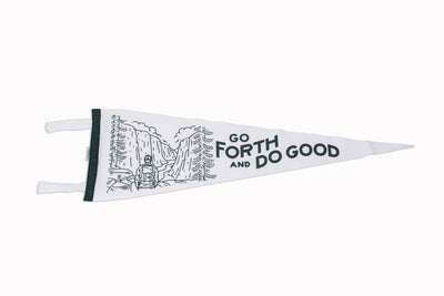 GO FORTH AND DO GOOD PENNANT