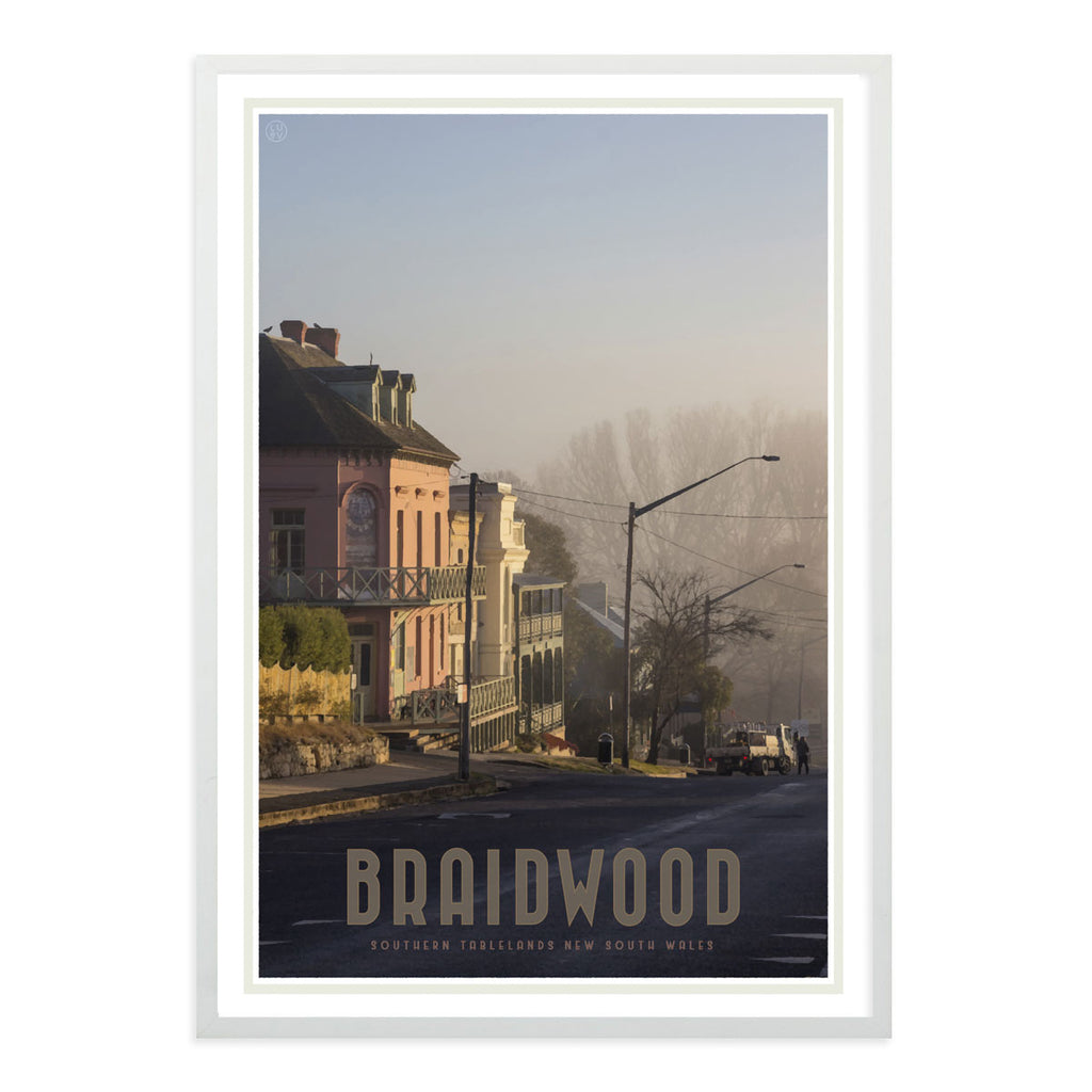 Braidwood Street white framed vintage travel style poster. Original design Places We Luv