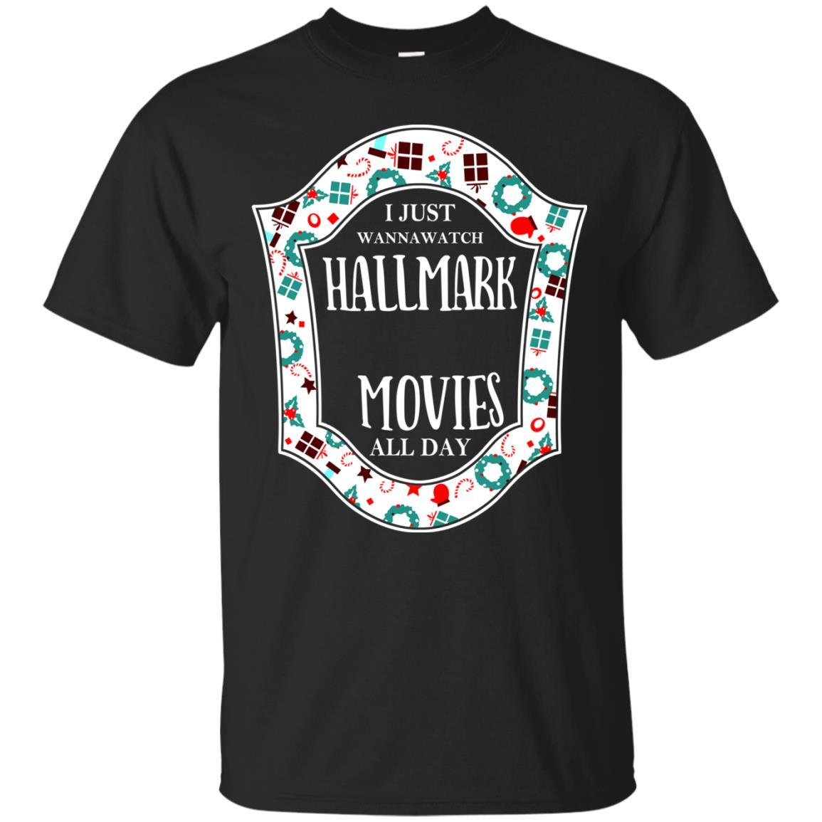 i just wanna watch hallmark christmas movies all day christmas t shirts hoodie tank - Watch Hallmark Christmas Movies