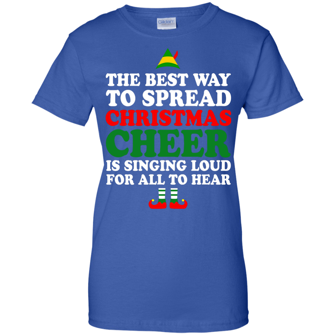 the best way to spread christmas cheer is singing loud for all to hear elf shirt hoodie tank