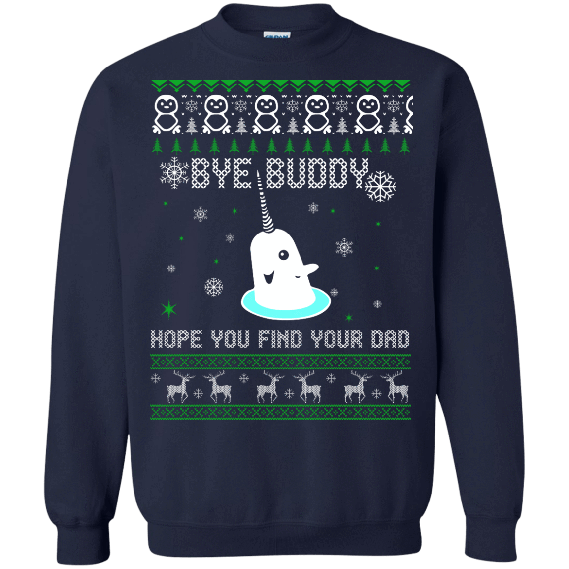 Bye Buddy Hope You Find Your Dad Elf Sweater Shirt Hoodie 0steescom