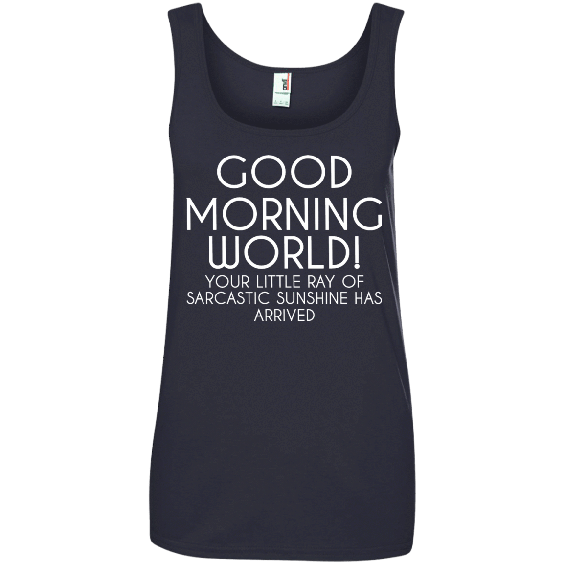 Good Morning Sunshine Shirt : Good morning world your little ray of sarcastic sunshine