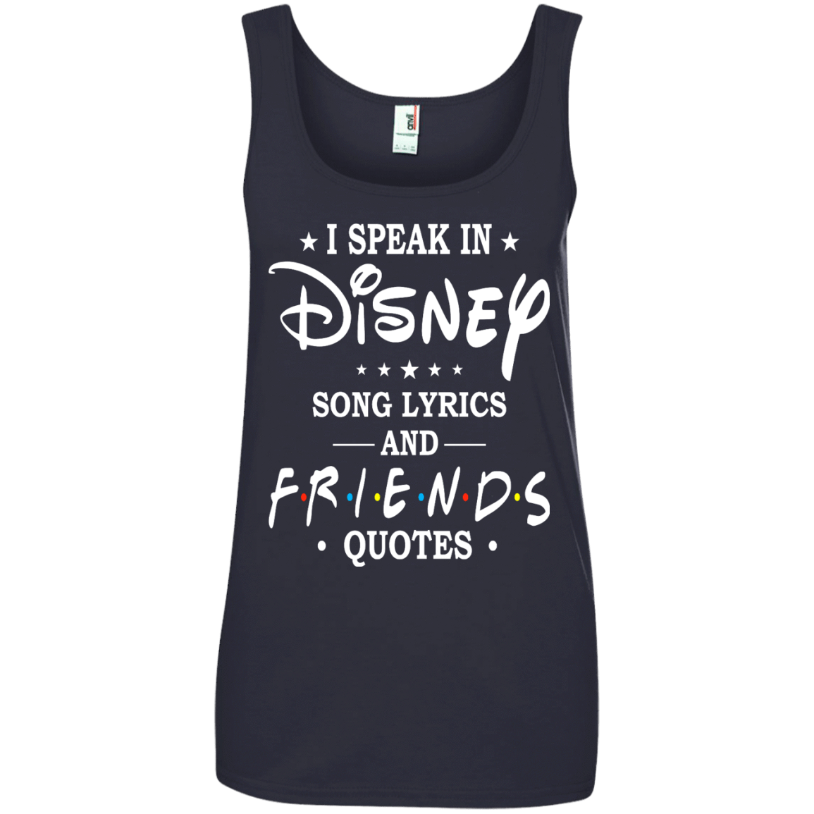 I Speak In Disney Song Lyrics And Friends Quotes Shirt Hoodie Tank