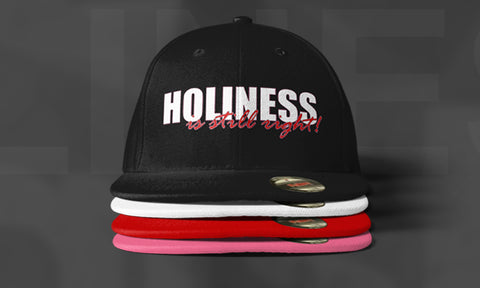 Holiness is Still Right Caps