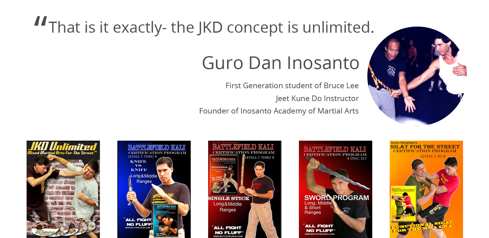 Burton Richardson's Jeet Kune Do Unlimited Certification Courses and Testimonial by Guro Dan Inosanto