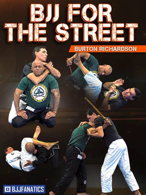 BJJ FOR THE STREET FOR BJJ FANATICS