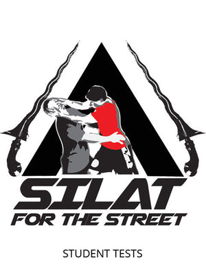 Silat For The Street Tests- Student Levels 1 through 8