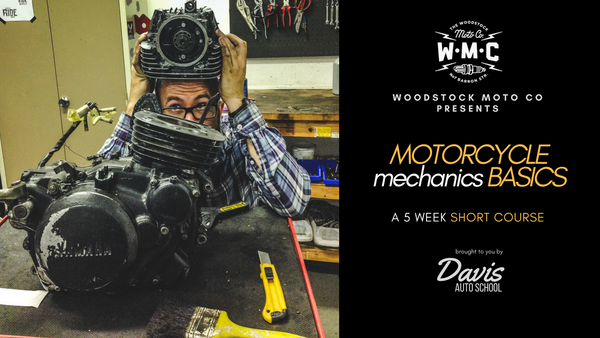 Motorcycle Mechanics Basics class (March 2020)