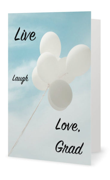 Live, Love, Laugh, Grad