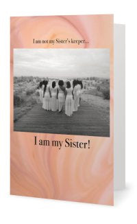 I AM My Sister!