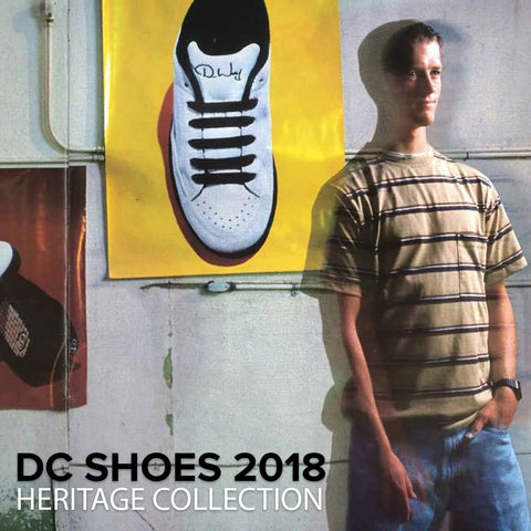 DC Shoes 2018 | Heritage Collection Lifestyle Skate Wear