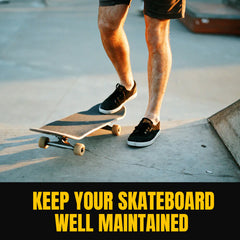 Skateboarding Safety Tips | Keep your skateboard well maintained