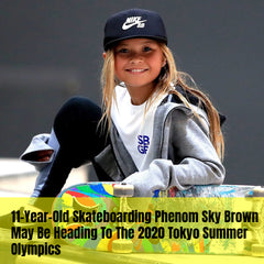 Skateboarding Phenom Sky Brown May Be Heading To The 2020 Tokyo Summer Olympics
