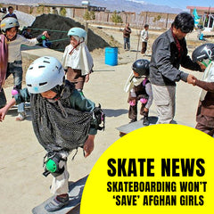 Skateboarding Won't 'Save' Afghan Girls