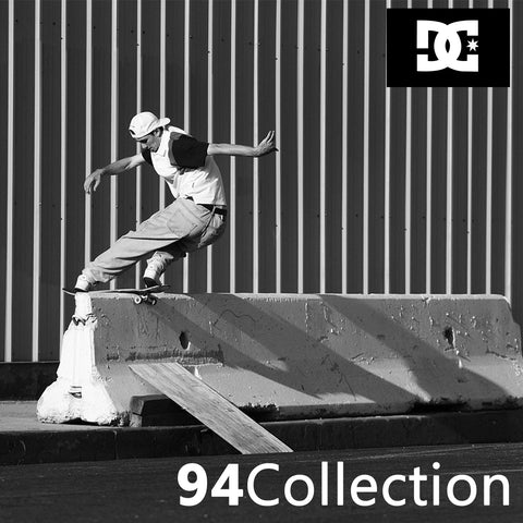 DC SHOES PRESENTS: THE 94 COLLECTION - SKATE HERITAGE