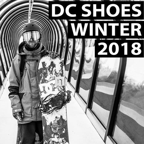 DC Shoes Winter 2018 Presents : Snow Lookbook x DC Team