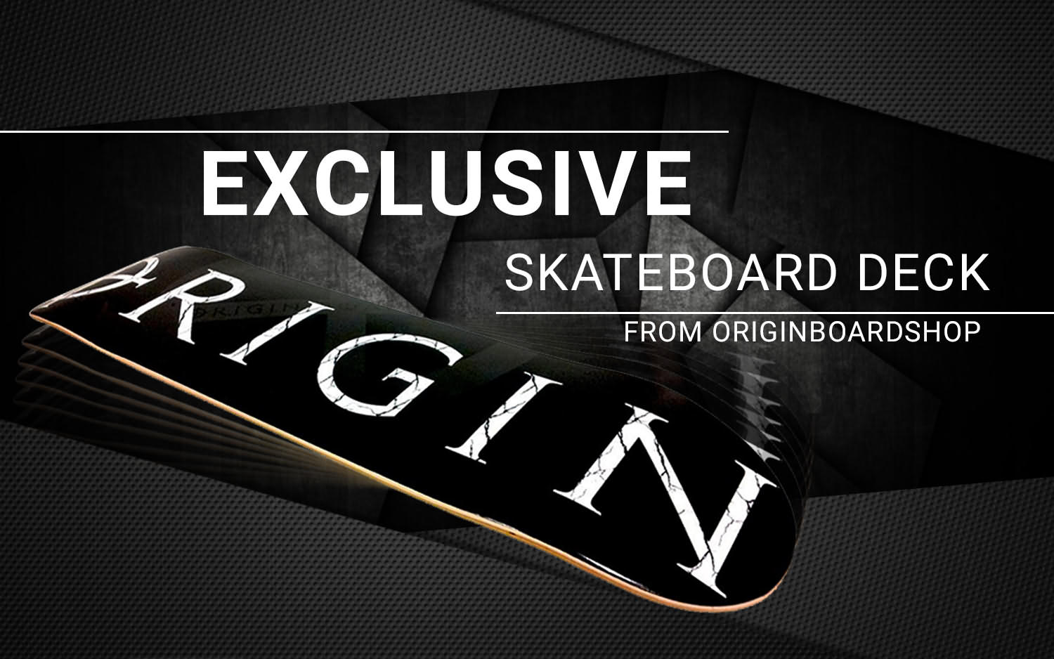 Origin Boardshop Exlusive Skateboard Deck