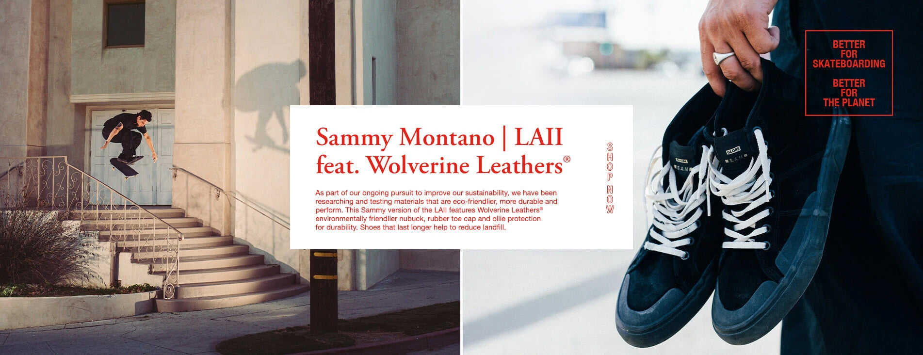 Globe Sammy Montano | Los Angered II Featuring Wolverine Leathers®