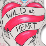 Wild At Heart Cushion