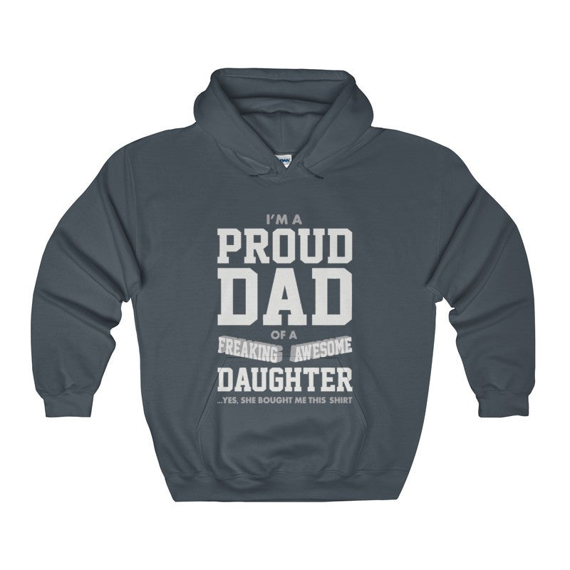 Proud Dad Of A Freaking Awesome Daughter Funny Gift for Dads Men's Gildan Hoodie-Hoodie-AshoppingZ