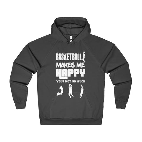 Basketball Makes Me Happy You? Not So Much Women's Hoodie-Hoodie-AshoppingZ