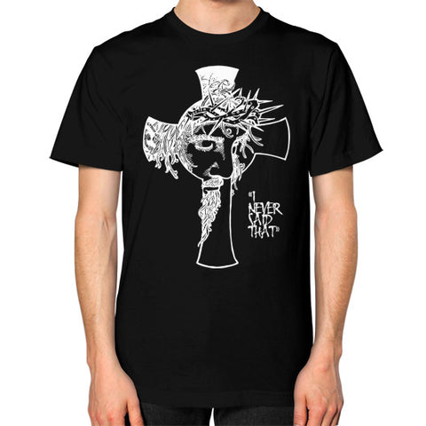 """I never said that"" - Jesus Christ Men's T-Shirt Black AshoppingZ.com"