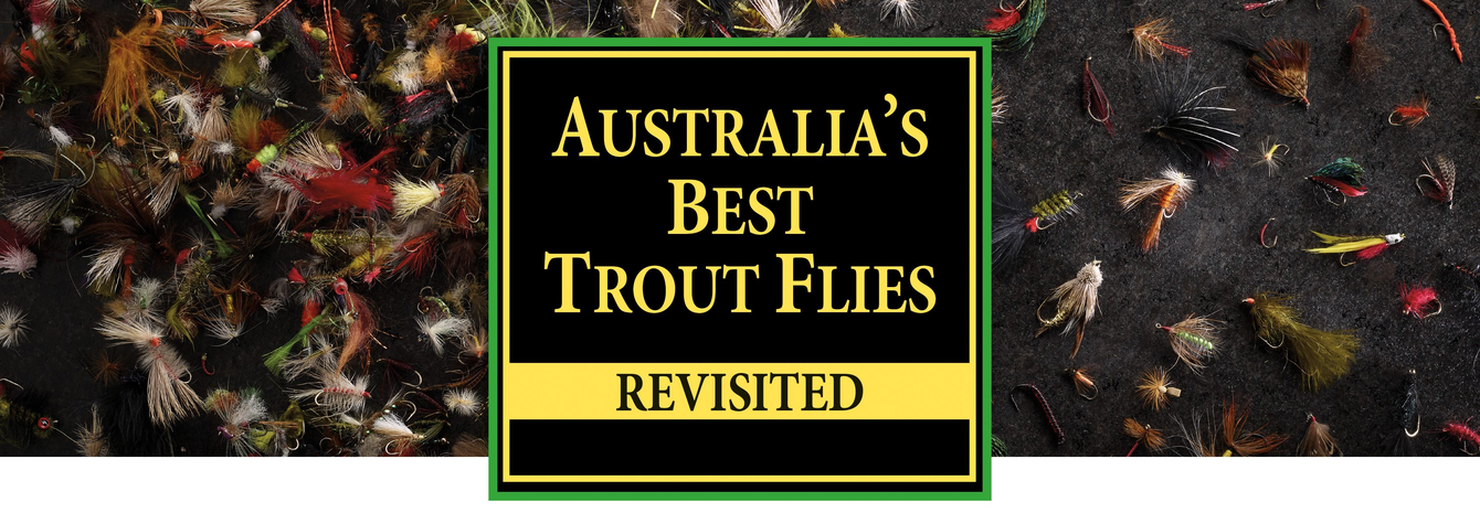 Australia's Best Trout Flies Revisited