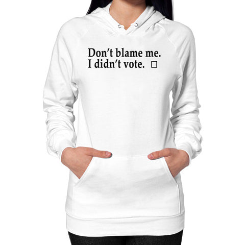 Don't Blame Me Hoodie (on woman) White Robert Klein
