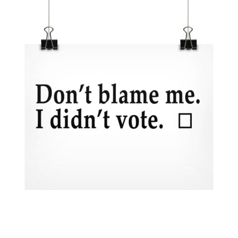 Don't Blame Me Horizontal Prints (Posters)  Robert Klein