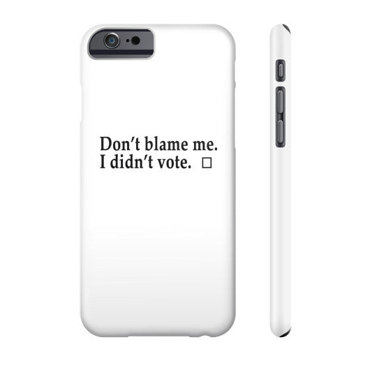 Don't Blame Me Phone Case  Robert Klein