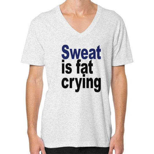 Sweat is Fat Crying V-Neck Ash grey Robert Klein